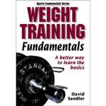 Weight Training Fundamentals Book (by David Sandler)