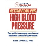 Action Plan for High Blood Pressure Book (Jon Divine MD)