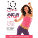 10 Minute Solution - Dance Off Fat Fast DVD