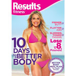 Results Fitness - 10 Days to a Better Body DVD