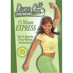 Dance Off The Inches - 15 Minute Express DVD